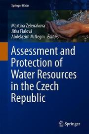 Assessment and Protection of Water Resources in the Czech Republic