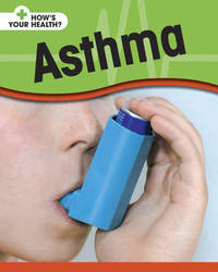 Asthma by Angela Royston