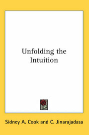 Unfolding the Intuition by C. Jinarajadasa image