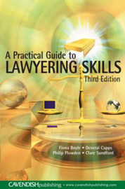 A Practical Guide to Lawyering Skills by Fiona Boyle image