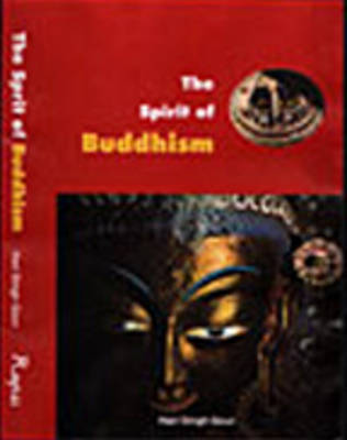 The Spirit of Buddhism by Hari Singh Gour image
