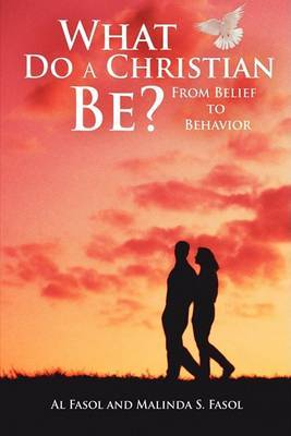 What Do A Christian Be? by Al Fasol image