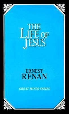 The Life Of Jesus by Ernest Renan image