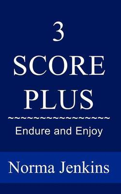3 Score Plus by Norma Jenkins