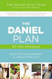 The Daniel Plan 365-Day Devotional by Rick Warren