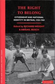The Right to Belong by Richard Weight