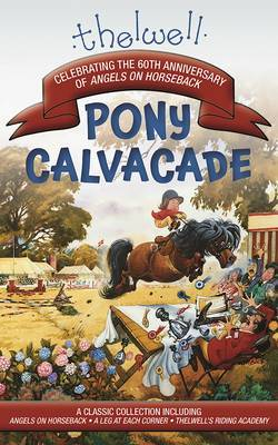 Thelwell's Pony Cavalcade by Norman Thelwell