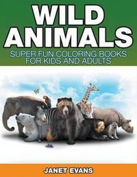 Wild Animals by Janet Evans