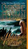 Hidden Currents (Drake Sisters #7) (US Ed.) by Christine Feehan