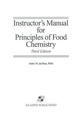 Principles of Food Chemistry by John M. DeMan