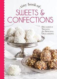 Tiny Book of Sweets & Confections