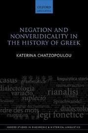 Negation and Nonveridicality in the History of Greek by Katerina Chatzopoulou