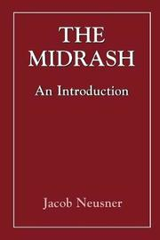 The Midrash by Jacob Neusner