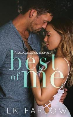 Best of Me by Lk Farlow