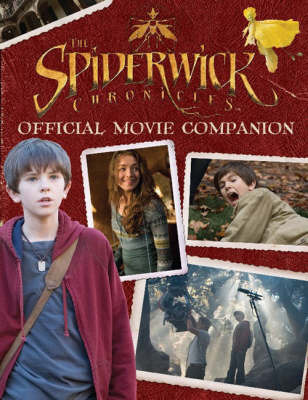 The Official Spiderwick Chronicles Movie Companion by Wendy Wax image