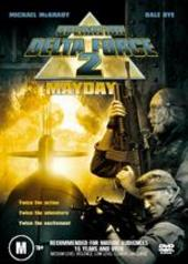 Operation Delta Force 2 - Mayday on DVD