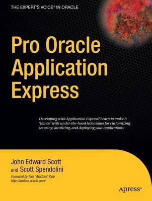 Pro Oracle Application Express by (John) Scott image