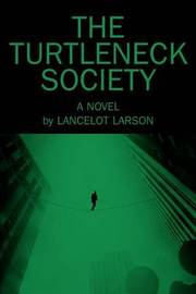 The Turtleneck Society by Lancelot Larson image