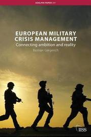 European Military Crisis Management by Bastian Giegerich