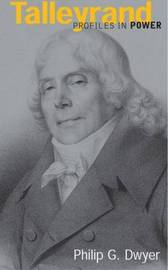 Talleyrand by Philip G. Dwyer image