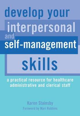 Develop Your Interpersonal and Self-Management Skills by Karen Stainsby image