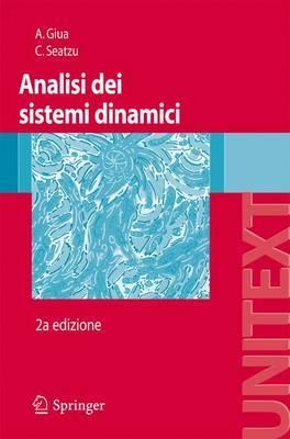 Analisi Dei Sistemi Dinamici by Alessandro Giua