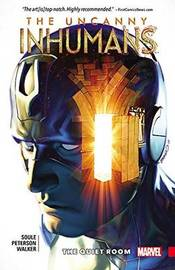 Uncanny Inhumans Vol. 2: The Quiet Room by Charles Soule