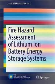 Fire Hazard Assessment of Lithium Ion Battery Energy Storage Systems by Andrew Blum