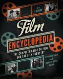 The Film Encyclopedia: The Complete Guide to Film and the Film Industry by Ephraim Katz