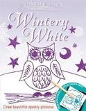 Scratch & Stencil: Wintery White by Running Press