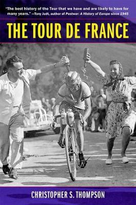 The Tour de France, Updated with a New Preface by Christopher S. Thompson image