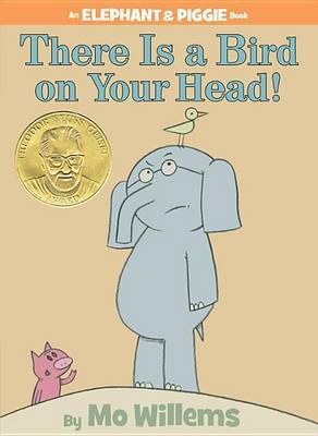 There Is a Bird on Your Head! by Mo Willems image
