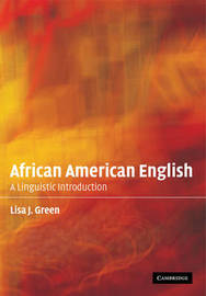 African American English by Lisa J. Green