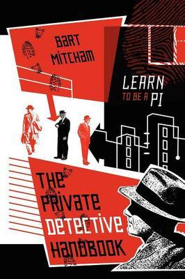 The Private Detective Handbook by Bart Mitcham