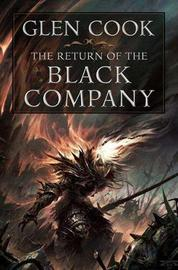The Return of the Black Company (Omnibus - 2 books in 1) by Glen Cook