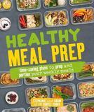 Healthy Meal Prep by Stephanie Tornatore