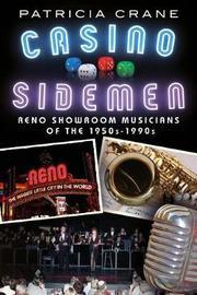 Casino Sidemen by Patricia Crane