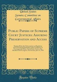 Public Papers of Supreme Court Justices by United States Senate Committee Affairs image