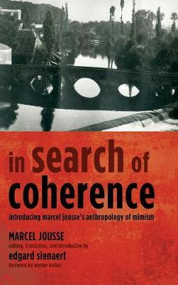 In Search of Coherence by Marcel Jousse