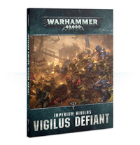 Warhammer 40,000: Imperium Nihilus – Vigilus Defiant