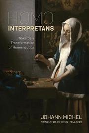 Homo Interpretans by Johann Michel