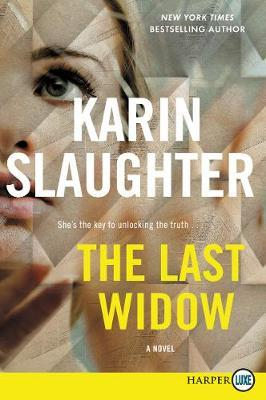 The Last Widow by Karin Slaughter