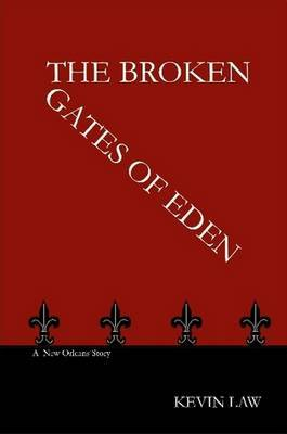 The Broken Gates Of Eden by Kevin Law image