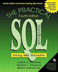 The Practical SQL Handbook: Using SQL Variants by Judith S. Bowman
