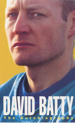 David Batty: The Autobiography by David Batty image