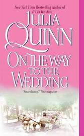 On the Way to the Wedding by Julia Quinn image