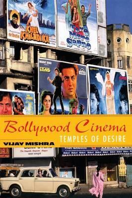 Bollywood Cinema by Vijay Mishra
