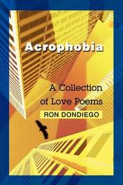 Acrophobia: A Collection of Love Poems by Ronald S. Dondiego image