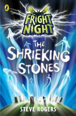 The Shrieking Stones by Steve Rogers