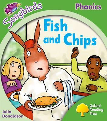Oxford Reading Tree Songbirds Phonics: Level 2: Fish and Chips by Julia Donaldson